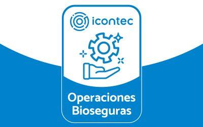 Somos una institución con Operaciones Bioseguras