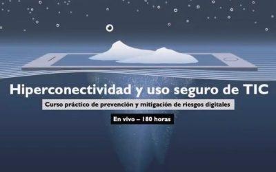 Hiperconectividad y uso seguro de TIC